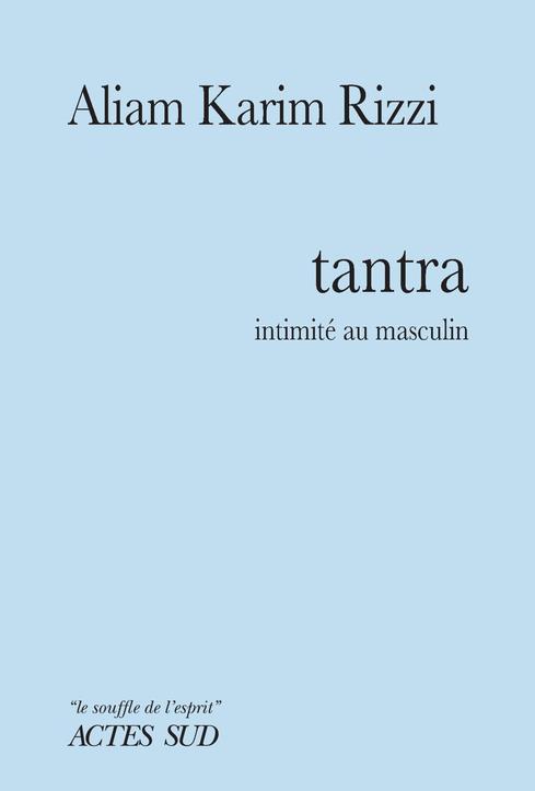 TANTRA - INTIMITE AU MASCULIN