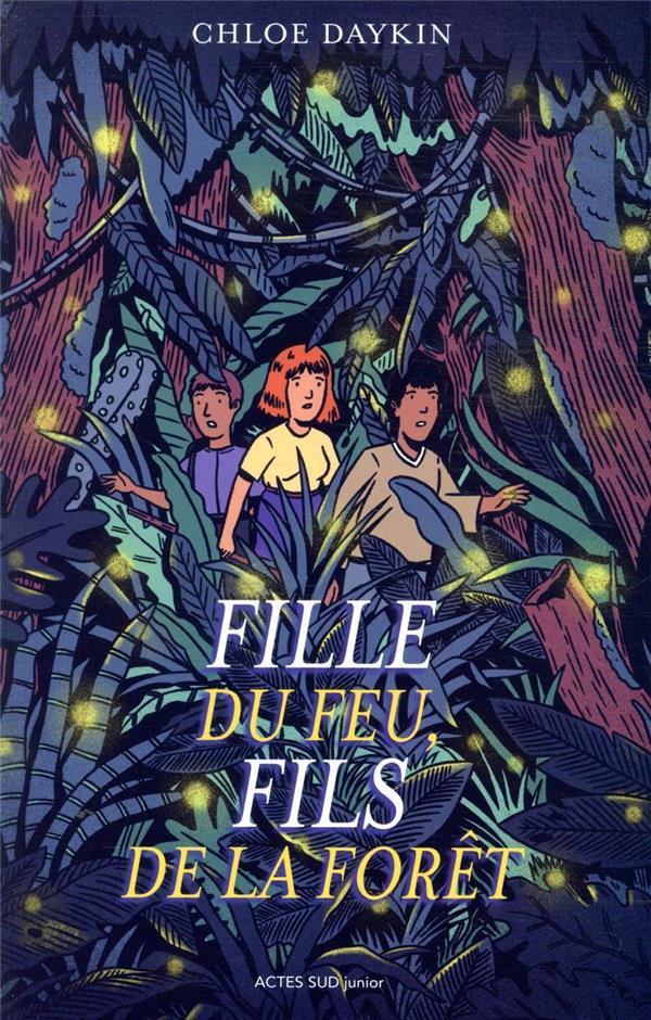 FILLE DU FEU, FILS DE LA FORET
