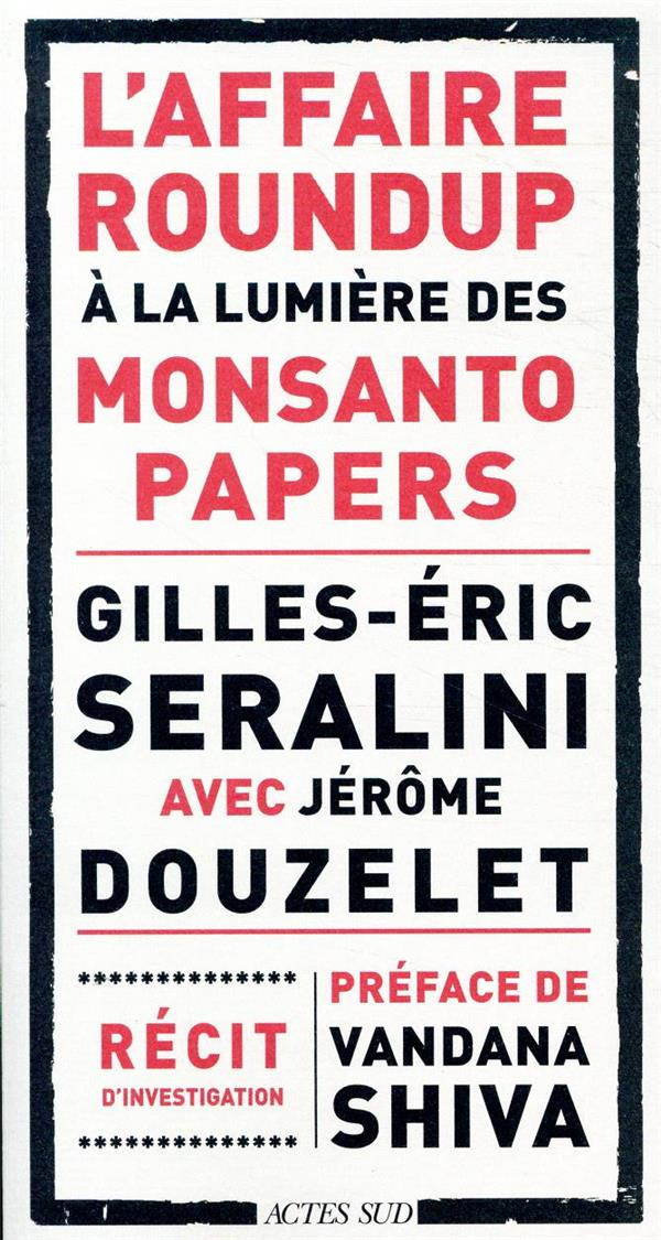 L'AFFAIRE ROUNDUP A LA LUMIERE DES MONSANTO PAPERS