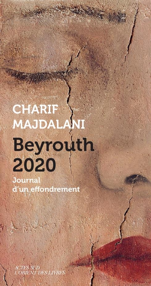 Beyrouth 2020 - journal d'un effondrement