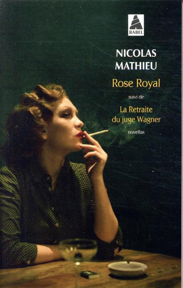 Rose royal - suivi de la retraite du juge wagner