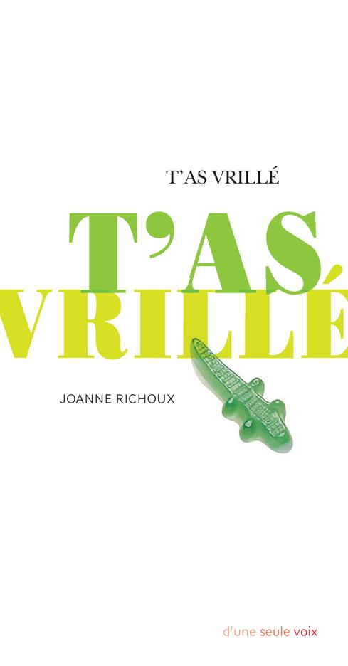 T'AS VRILLE