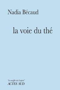 LA VOIE DU THE