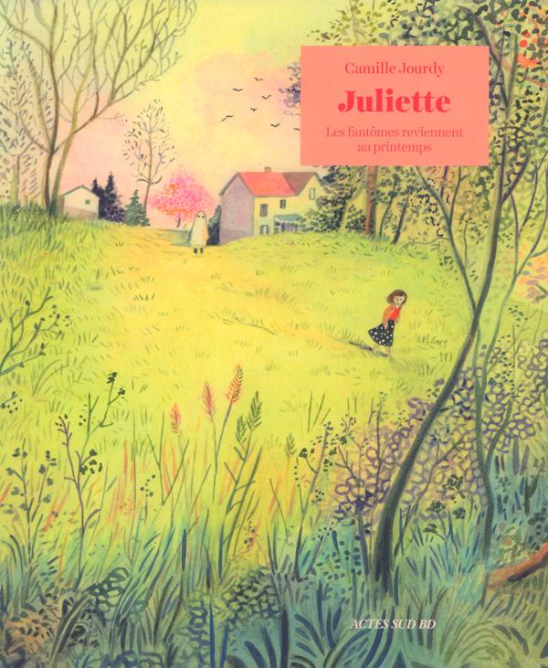 Juliette - les fantomes reviennent au printemps