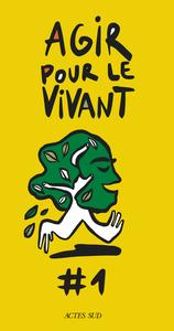 AGIR POUR LE VIVANT #1