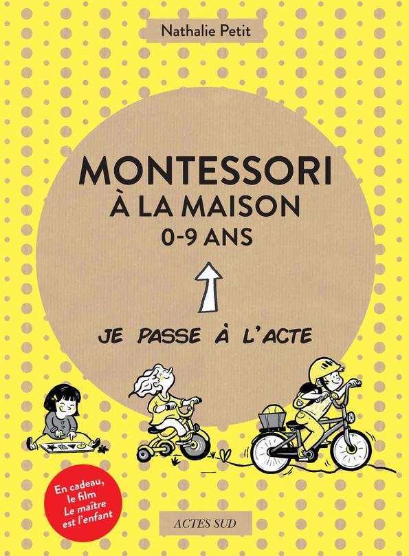 COFFRET MONTESSORI A LA MAISON - DE 0 A 9 ANS