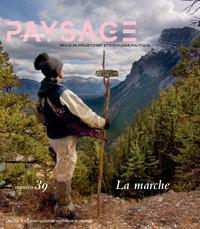 LES CARNETS DU PAYSAGE N  39 - LA MARCHE