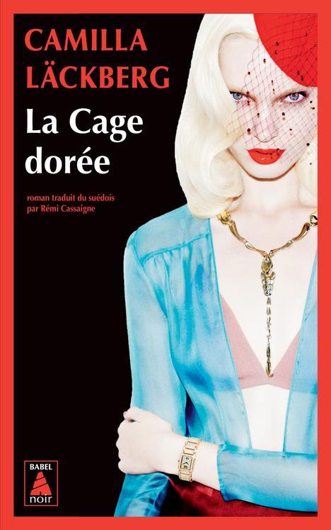 La cage doree - la vengeance d'une femme est douce et impitoyable