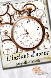 L'INSTANT D'APRES