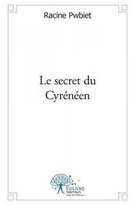 LE SECRET DU CYRENEEN