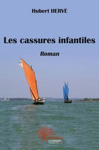 LES CASSURES INFANTILES