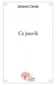 CE JOUR-LA