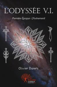 L'ODYSSEE V.I. - PREMIERE EPOQUE
