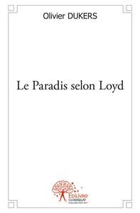 LE PARADIS SELON LOYD