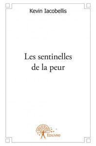 LES SENTINELLES DE LA PEUR