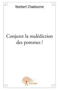 CONJURER LA MALEDICTION DES POMMES !