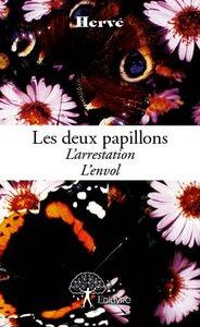 LES DEUX PAPILLONS