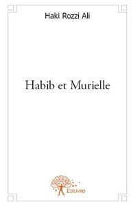 HABIB ET MURIELLE