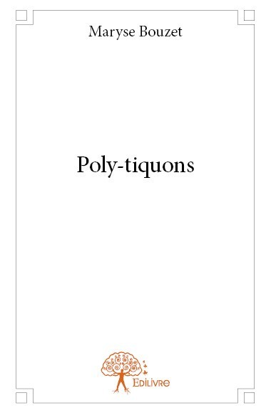 POLY-TIQUONS