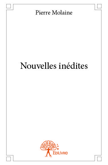 NOUVELLES INEDITES