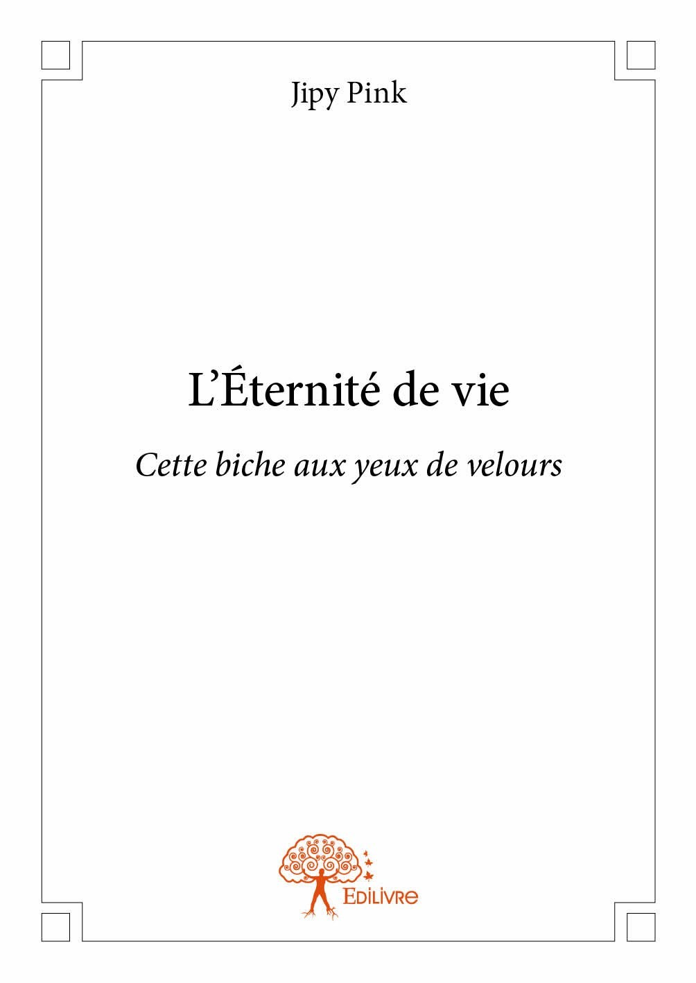 L'ETERNITE DE VIE