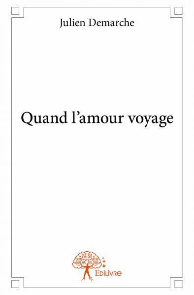 QUAND L'AMOUR VOYAGE