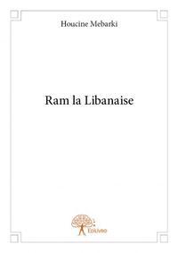 RAM LA LIBANAISE