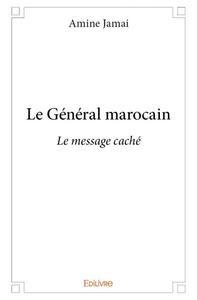 LE GENERAL MAROCAIN