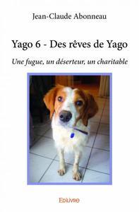 YAGO 6 - DES REVES DE YAGO