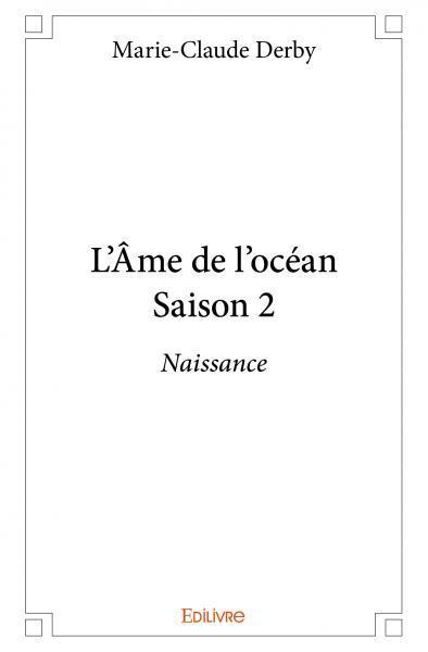 L'AME DE L'OCEAN - SAISON 2