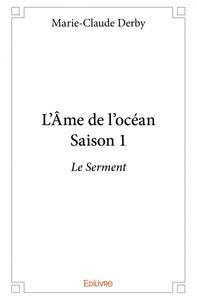 L'AME DE L'OCEAN - SAISON 1