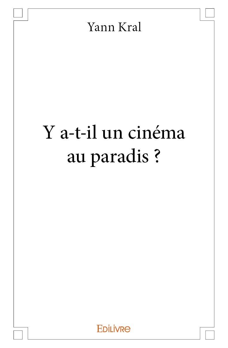 Y A-T-IL UN CINEMA AU PARADIS ?