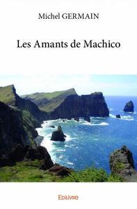 LES AMANTS DE MACHICO