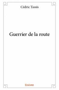 GUERRIER DE LA ROUTE