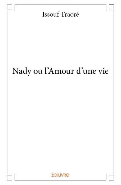 NADY OU L'AMOUR D'UNE VIE