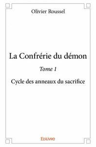 LA CONFRERIE DU DEMON - TOME 1