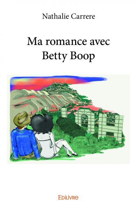 MA ROMANCE AVEC BETTY BOOP
