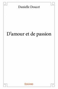 D'AMOUR ET DE PASSION