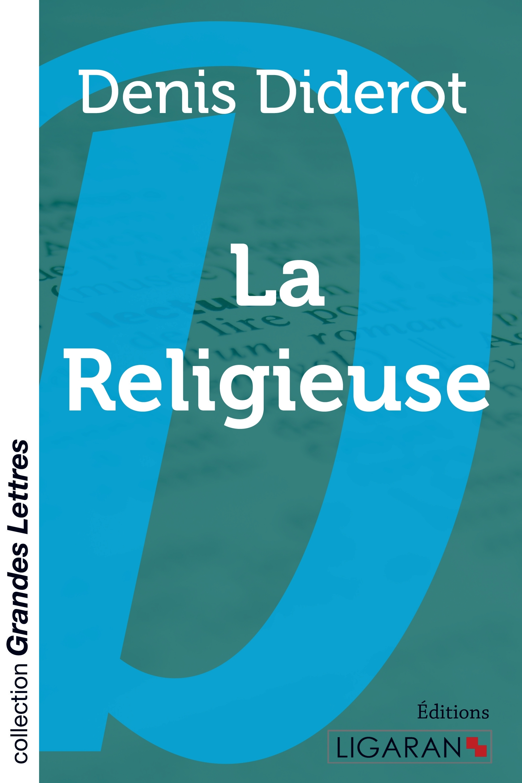 LA RELIGIEUSE (GRANDS CARACTERES)