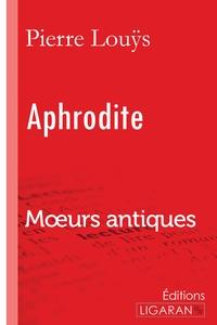 APHRODITE - MOEURS ANTIQUES