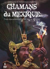CHAMANS DU MEXIQUE