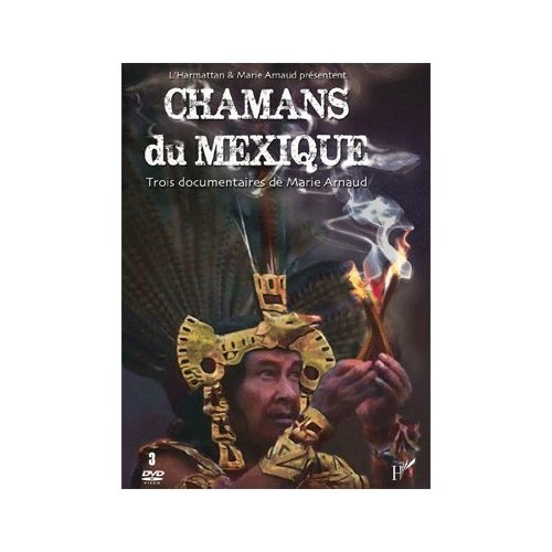 CHAMANS DU MEXIQUE