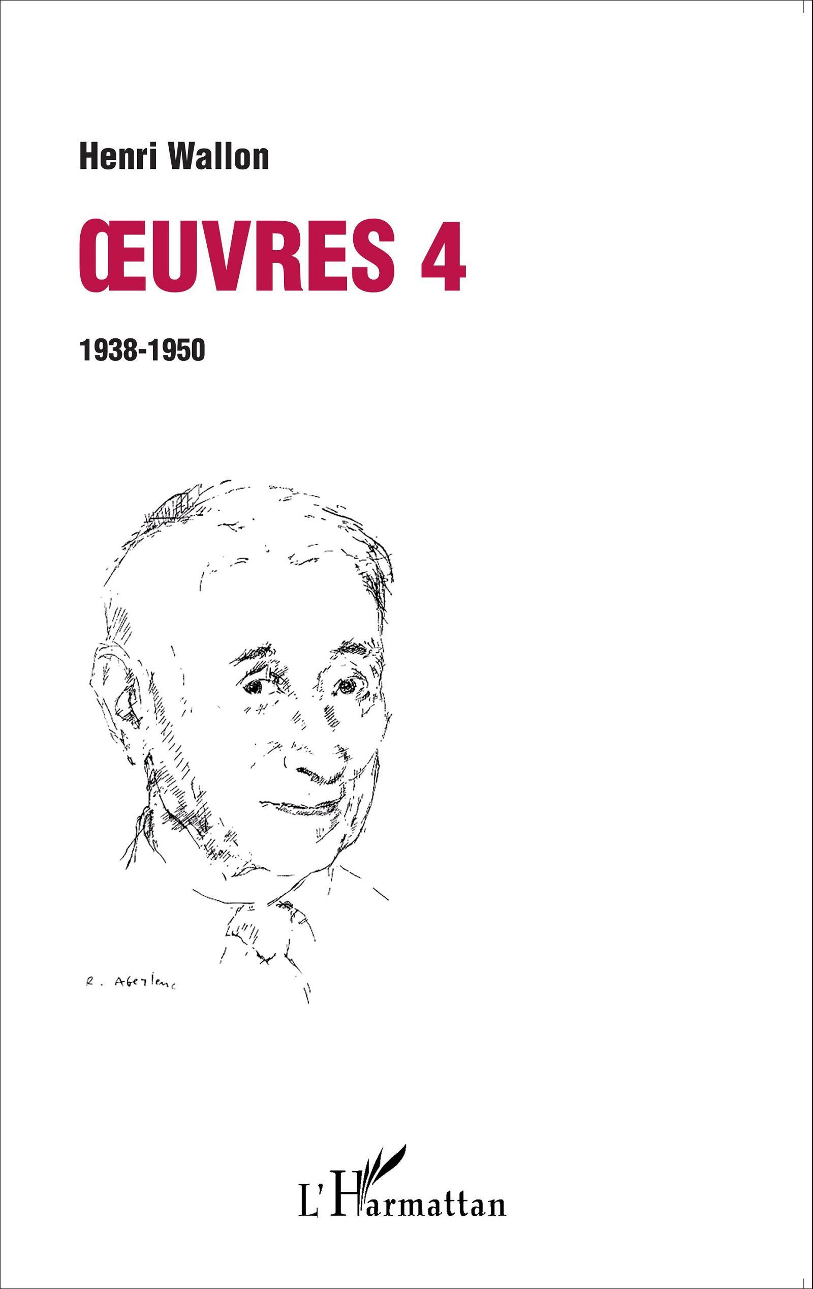Oeuvres 4 : 1938 1950