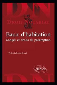 BAUX D HABITATION. CONGES ET DROITS DE PREEMPTION