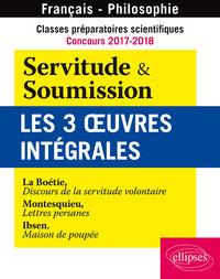 CLASSES PREPARATOIRES SCIENTIFIQUES - CONCOURS 2017-2018 - SERVITUDE & SOUMISSION - LES 3 OEUVRES IN