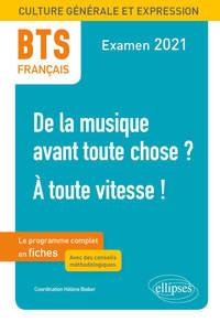 BTS FRANCAIS - CULTURE GENERALE ET EXPRESSION - 1. NOUVEAU THEME - 2. A TOUTE VITESSE ! - EXAMEN 202