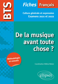 BTS FRANCAIS - CULTURE GENERALE ET EXPRESSION - NOUVEAU THEME - EXAMENS 2021 ET 2022