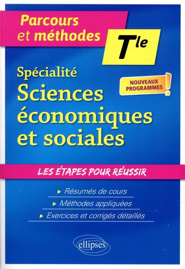 Specialite sciences economiques et sociales - terminale - nouveaux programmes