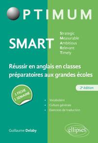SMART - STRATEGIC, MEASURABLE, AMBITIOUS, RELEVANT, TIMELY - REUSSIR EN ANGLAIS EN CLASSES PREPARATO