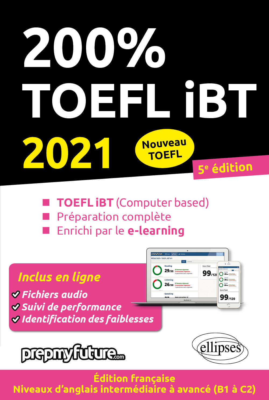 200% TOEFL IBT - 5E EDITION 2021